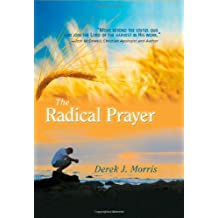 The Radical Prayer: Will You Respond to the Appeal of Jesus?