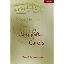 John Rutter Carols: 10 Carols for Mixed Voices