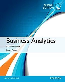amazon com business analytics global edition ebook james r evans rh amazon com Analytic Solution DDS Analytics and Metrics
