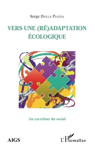 Vers une (ré)adaptation écologique (French Edition)