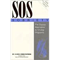 SOS Sobriety: The Proven Alternative to 12-step Programs (English Edition)
