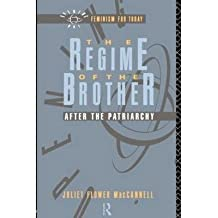 [(The Regime of the Brother: After the Patriarchy)] [Author: Juliet Flower MacCannell] published on (August, 1991)