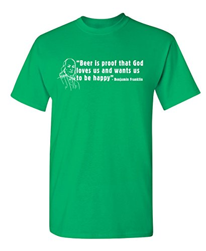 Beer is Proof That God Loves Us Funny Humor Adult Funny T Shirt XL Irish ()