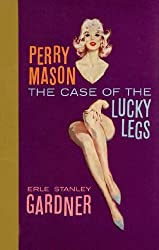 The Case of the Lucky Legs (Perry Mason Series Book 3)