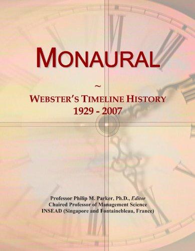 Monaural: Webster's Timeline History, 1929 - 2007