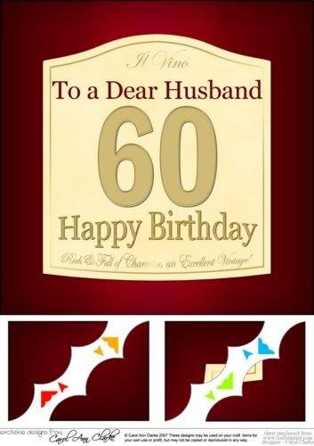 8 X 60th Birthday Husband Wine Label Scalloped Corner By Carol Clarke
