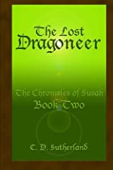 The Lost Dragoneer (The Chronicles of Susah) (Volume 2)