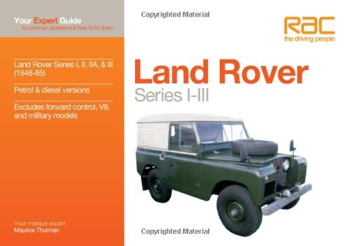 Land Rover Series I-III: Your Expert Guide to Common Problems & How to Fix Them (Expert Guides) PDF