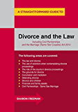 A Straightforward Guide to Divorce and the Law: Revised Edition 2015