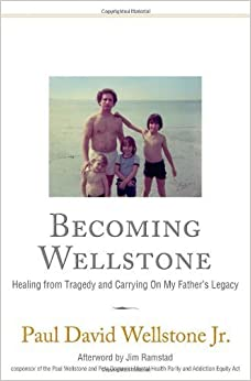 Book Becoming Wellstone: Healing from Tragedy and Carrying on My Father?? Legacy by Paul David Wellstone (2012-10-09)