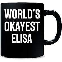 World's Okayest Elisa Funny Gift For Elisa - Mug