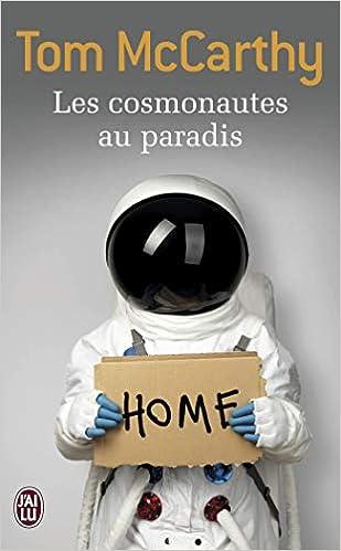 Amazon Fr Les Cosmonautes Au Paradis Mccarthy Tom Decottignies Thierry Livres