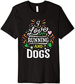 Running shirts I Love Running And Dogs Image Premium T-shirt | Size S - 5XL