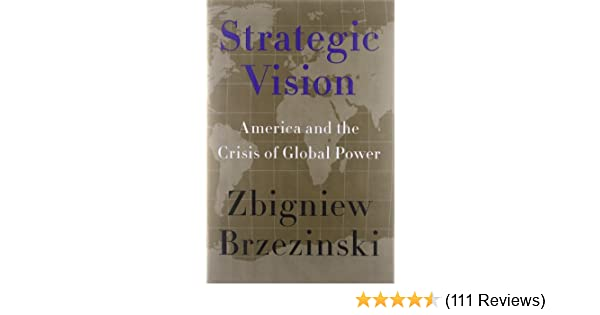 Amazon strategic vision america and the crisis of global amazon strategic vision america and the crisis of global power 9780465029549 zbigniew brzezinski books fandeluxe Gallery