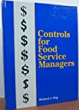 Controls for Food Service Managers, Hug, Richard J., 0821107291
