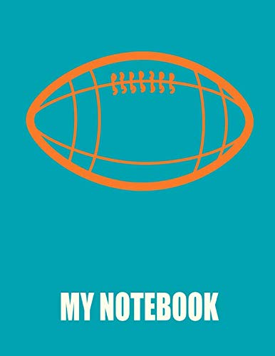 Notebook Miami - My Notebook. For Football Fans. Blank Lined Planner Journal Diary.