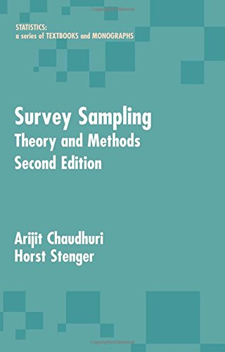 Survey Sampling: Theory and Methods, Second Edition (Statistics:  A Series of Textbooks and Monographs)