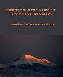 Meditations for a Hermit in the San Luis Valley