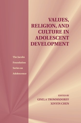 Values, Religion, and Culture in Adolescent Development (The Jacobs Foundation Series on Adolescence)