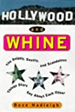 Hollywood and Whine, Boze Hadleigh, 1559724730