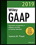 img - for Wiley GAAP 2019: Interpretation and Application of Generally Accepted Accounting Principles (Wiley Regulatory Reporting) book / textbook / text book