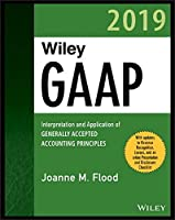 Wiley GAAP 2019: Interpretation and Application of Generally Accepted Accounting Principles Cover