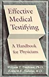 img - for Effective Medical Testifying: A Handbook for Physicians, 1e book / textbook / text book