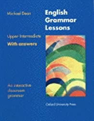 ENGLISH GRAMMAR LESSONS UPPER-INTERMEDIATE WITH ANSWERS