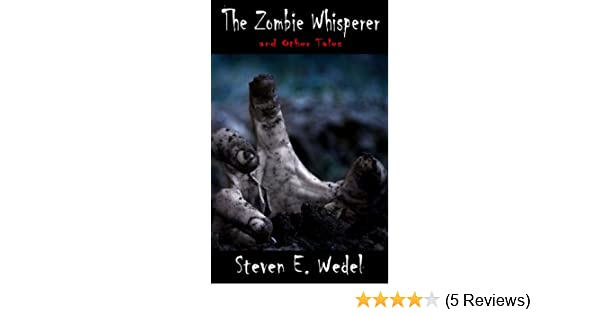 The Zombie Whisperer (Living With the Dead Book 4)