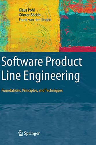 Software Product Line Engineering: Foundations, Principles and Techniques ()