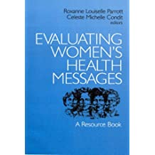 Evaluating Women′s Health Messages: A Resource Book