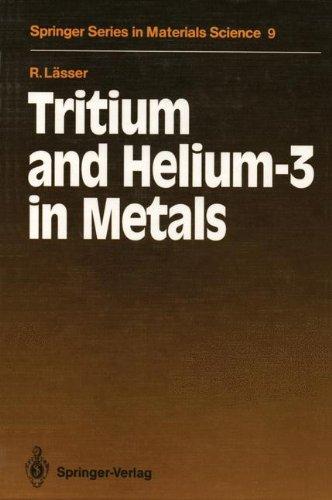 Tritium and Helium-3 in Metals (Springer Series in Materials Science)