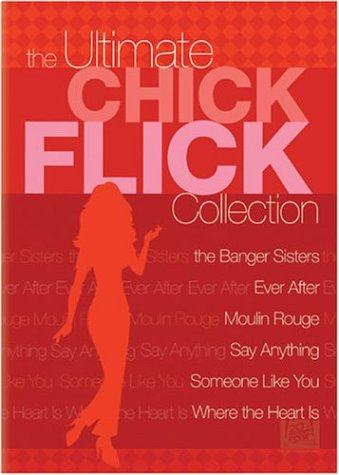 The Ultimate Chick Flick Collection (The Banger Sisters / Ever After / Moulin Rouge / Say Anything... / Someone Like You / Where the Heart Is)