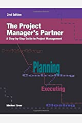 The Project Manager's Partner: A Step-by-Step Guide to Project Management, Second Edition Paperback