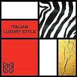 Italian Luxury Style