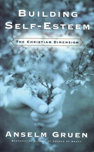 Building Self-Esteem: The Christian Dimension