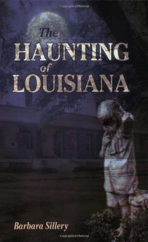 Haunting of Louisiana, The