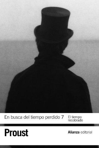 En busca del tiempo perdido / In Search of Lost Time: El tiempo recobrado / The Time Regained (Spanish Edition)
