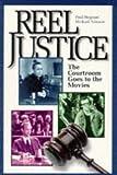 Reel Justice, Paul Bergman and Michael R. Asimow, 0836210352