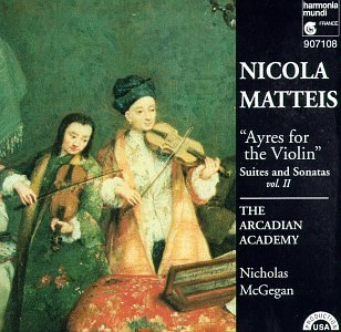 Matteis: 'Ayres for the Violin', Suites & Sonatas, Vol. II / McGegan