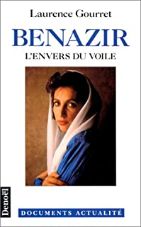 Benazir, l'envers du voile, Gourret, Laurence