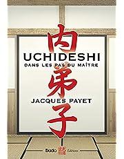Uchideshi dans les pas du maître