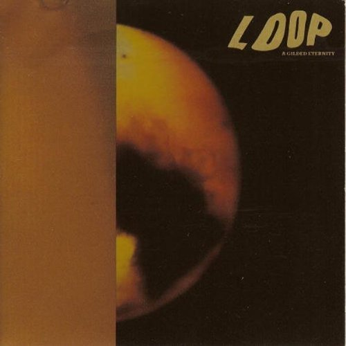 A Gilded Eternity by Loop (2009) Audio CD - Eternity Loop