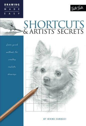 Walter Foster Publishing Shortcuts & Artists' Secrets: Learn quick methods for creating realistic drawings (Drawing Made Easy) price tips cheap