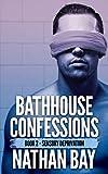 Sensory Deprivation (Bathhouse Confessions Book 2)