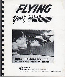 Bell 206 Jet Ranger - Flying Your Bell Model 206 Jet Ranger
