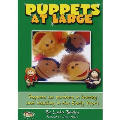 Download Puppets at Large: Puppets as Partners in Learning and Teaching in Early Years (Learning Through Puppets S.) (Paperback) - Common ebook