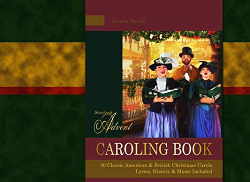 storybook advent carols collection songbook lyrics and history of the songs on the storybook advent - British Christmas Songs