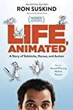 Book Cover for Life, Animated: A Story of Sidekicks, Heroes, and Autism (ABC)