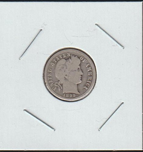 1899 Barber or Liberty Head (1892-1916) Dime Fine